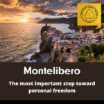 Montelibero. The most important step toward personal freedom